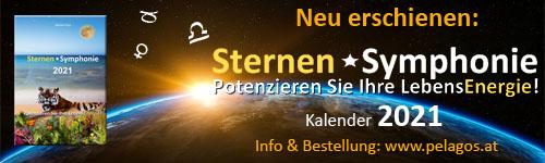 Neuerscheinung: Sternen Symphonie: Potenzieren Sie Ihre LebensEnergie, Kalender 2021 - www.pelagos.at