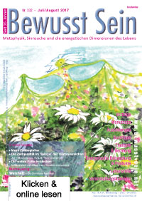 Cover Bewusst Sein, Ausgabe 332 - Juli/August 2017