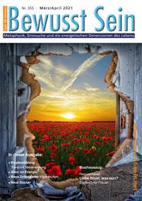 Cover Bewusst Sein, Ausgabe 355 - März/April 2021