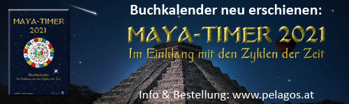 Neuerscheinung: Maya-Timer 2021 - Im Einkalng mit den Zyklen der Zeit - Buchkalender 2021 - www.pelagos.at