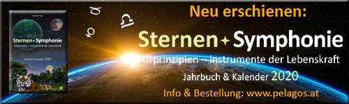 Neuerscheinung: SternenSymphonie: Urprinzipien - Instrumente der Lebenskraft, Jahrbuch & Kalender 2020 - www.pelagos.at