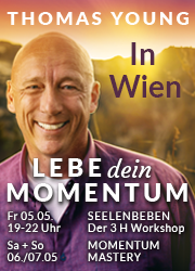 Thomas Young in Wien 5.-7.5.2017 - Lebe Dein Momentum - www.thomasyoung.com
