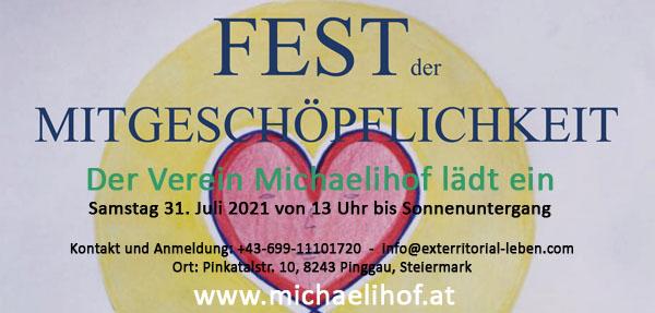 31. Juli 2021 - Fest der Mitgeschöpflichkeit am Michaelihof in Pinggau/Stm. - Info: https://www.michaelihof.at  -  0699-11101720